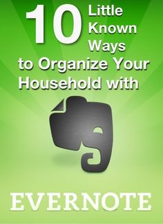 10 Ways to Use Evernote to Organize Your Home - #Evernote