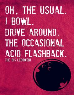 Style It Like You Stole It; Acid flashback Lebowski quote art by the silver Spider