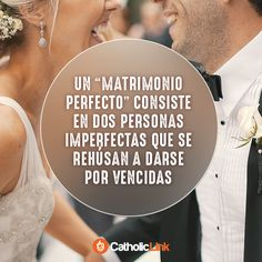 Catholic-Link's Library - A perfect marriage Catholic Marriage, Catholic Quotes, Christian Marriage, Marriage Life, Catholic Dating, Relationship Advice, Perfect Marriage, Love And Marriage, Growing Old Together