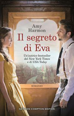 Leggere Romanticamente e Fantasy: Anteprima IL SEGRETO DI EVA di Amy Harmon