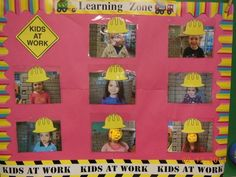 Kids at Work-Learning Zone Construction Bulletin Board