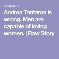 Andrea Tantaros is wrong. Men are capable of loving women. | Raw Story