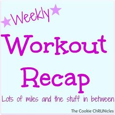 Awesome Week Of Running – Workout Recap 2/15- 2/22 - The Cookie ChRUNicles #running #purebarre #treadmill