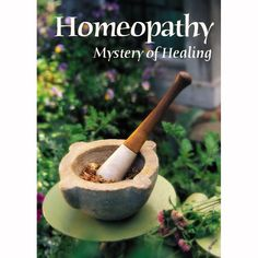 Homeopathy: Mystery of Healing DVD $9.95