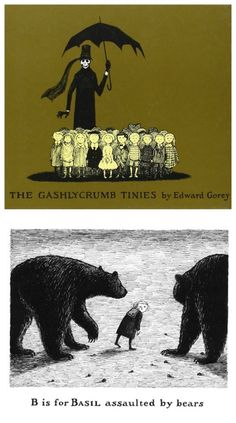 """The all time best creepy books for kids (according to Liz): The Gashlycrumb Tinies alphabet book by Edward Gorey. """"A is for Alice who fell down the stairs..."""""""