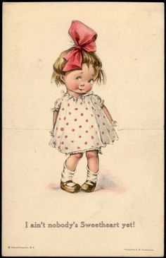 "Easel/stand up postcard..twelvetrees ""i ain't nobody's sweetheart yet!"" coy girl"