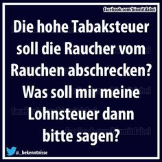 LOHNSTEUER? Funny Facts, Funny Quotes, Life Quotes, Funny Memes, Hilarious, German Quotes, German Words, Savage Quotes, True Words