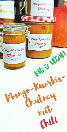Mango Pumpkin Chili Chutney // Leckeres Mango-Kürbis-Chutney mit Chili, bio & vegan, toll zum Verschenken Chutneys, Chili Chutney, Bio Vegan, Chilli Jam, Diy Interior, Ketchup, Nutella, Pesto, Chutney