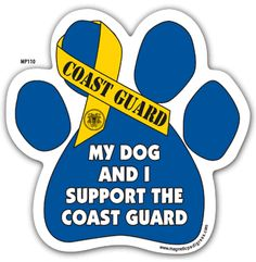 My dog and I support the USCG <3 or.. The coast guard supports me & my dog ;)