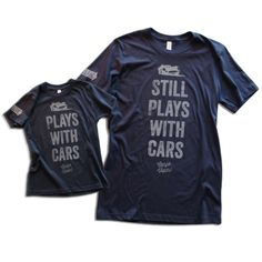 "Youth & Adult ""Plays with Cars"" Premium T-shirt Pack – CarpeViam Mark & Pax are getting this!"