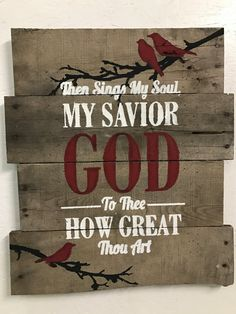 Handmade Pallet Sign Then Sings My Soul with by 98redheadwatches