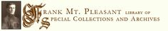 Chapman University - Frank Mt. Pleasant Library of Special Collections and Archives
