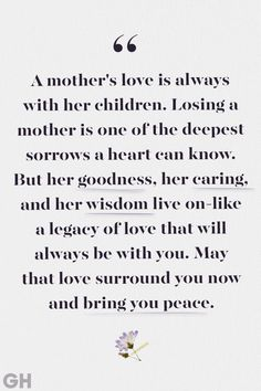 These Beautiful Quotes Will Help Comfort Anyone Who's Lost Their Mother Loss of Mother Quotes Deepest Sorrows<br> She's not physically here anymore, but her love and light live on forever. Loss Of Mother Quotes, Mothers Love Quotes, Mother Poems, Life Quotes To Live By, Mother Passed Away Quotes, Remember Quotes, Father Quotes, Angels