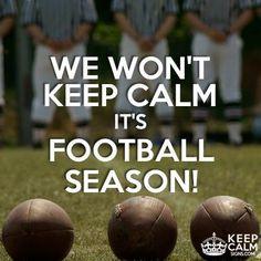 We won't keep calm, it's football season  !