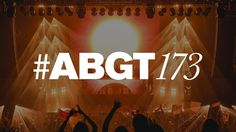 Group Therapy 173 with Above & Beyond and Third Party
