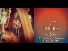 🍀 EXCUSE MY FRENCH    Podcast N°9 - Bilan 2019 #instagram #bilan2019 Excuse Me, 27 Years Old, French, Let It Be, Songs, Learning, Instagram, Balance Sheet, French People