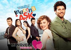 Inadina Ask – Amor Obstinado Series Movies, Good Movies, Kdrama, Tv Shows, Actresses, Movie Posters, Play, House, Ideas