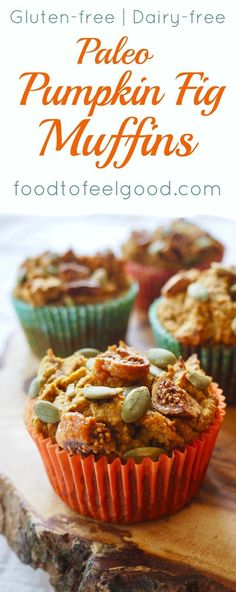 Soft, fluffy, Paleo Pumpkin Fig Muffins - high in protein and fiber, super yummy and kid-friendly Best Gluten Free Recipes, Paleo Recipes, Real Food Recipes, Dessert Recipes, Pumpkin Recipes, Fig Recipes, Family Recipes, Healthy Desserts, Healthy Food