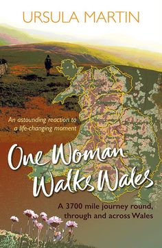 A charity walk round Wales in support of Target Ovarian Cancer and Penny Brohn Cancer Care. One woman walks over 2000 miles in between post-cancer hospital appointments. Clare Balding, William Bligh, Winter's Tale, Ursula, Wales, Good Books, This Book, Ebooks, Walking