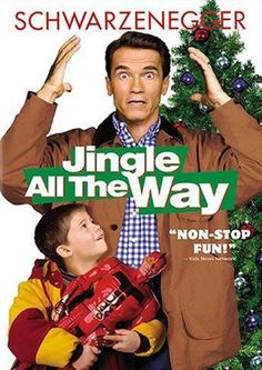Jingle All The Way! One of My favorite christmas movies