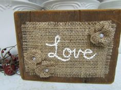 An Old Barnwood and Burlap Sign That Has The by creativelychristel, $10.00