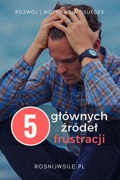 5 podstawowych źródeł frustracji i jak sobie z nimi poradzić Self Development, Resume, Coaching, Education, Reading, Health, Audi A6, Articles, Future