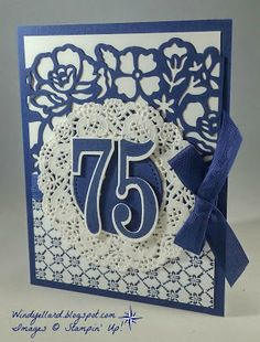 Windy's Wonderful Creations: 75th Birthday Card, Stampin' Up!, Number of Years, Detailed Floral thinlits dies, Floral Boutique DSP