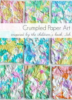 Crumpled Paper Art for Kids Inspired by the Book, Ish! ~ BuggyandBuddy.com