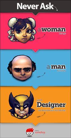 The Life of A Designer ;)
