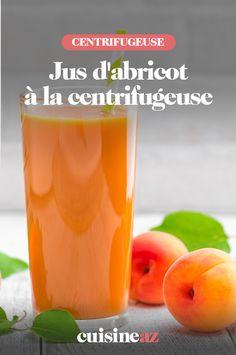 Un recette de jus de fruits maison à l'abricot à préparer à la centrifugeuse. #recette#cuisine#abricot #fruit#jus #robot #centrifugeuse Cantaloupe, Robot, Cooking Recipes, Banana, Robots