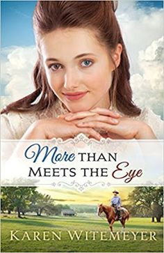 Locks, Hooks and Books: Review: More Than Meets the Eye by Karen Witemeyer...