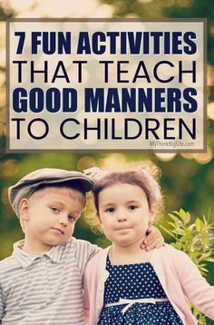 Easily teach your child manners and etiquette is through example and practice. Here are 7 fun activities that teach good manners to children. #grandparenting #grandparents #grandchildren #grandkids #grandparenting tips #grandparents and grandchildren #manners #goodmanners