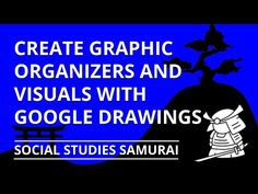 Create Graphic Organizers and Visuals with Google Drawings