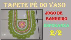 Tapete Pé do Vaso Jogo de Banheiro Esperanza 2/2 por Wilma Crochê