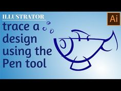 Trace a Logo or Design in Illustrator using the pen tool
