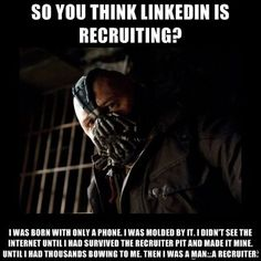 So you think LinkedIn is recruiting? Pah. #recruiter #recruitment #meme