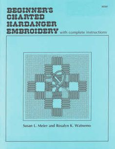 Beginner's Charted Hardanger--recommended for beginners at Nordic Needle