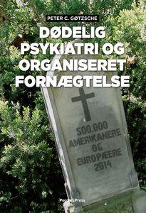 Dødelig psykiatri og organiseret fornægtelse (e