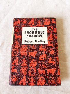 The Enormous Shadow by Robert Harling $15
