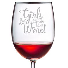 Girls Just Wanna Have Wine - 19 oz Large Etched ARC Cachet Wine Glass - Perfect Gift for Her - Wine quotes - Wine Glass Sayings, Wine Glass Crafts, Wine Craft, Wine Quotes, Wine Bottle Crafts, Wine Bottles, Wine Corks, Sayings For Wine Glasses, Funny Christmas Quotes