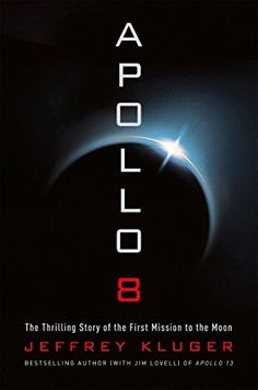 Apollo 8: The Thrilling Story of the First Mission to the... https://www.amazon.com/dp/1627798323/ref=cm_sw_r_pi_dp_x_ZPA8ybDW8E9H3