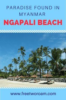 Ngapali Beach is one of the hidden gems of Myanmar. It's a little slice of paradise that not many people seem to have discovered yet. Find out about it here.