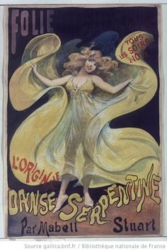 Serpentine dance by Mabel Stuart Art Nouveau Lady Woman gypsy dancer Vintage Advertisements, Vintage Ads, Vintage Images, Fashion Illustration Vintage, Illustration Art, Art Nouveau, Folies Bergeres, Vintage French Posters, Ad Art