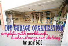 Home Organization | Get your garage completely organized with these storage and organization ideas - includes a workbench, lumber storage, and  shelving for under $400!