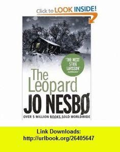 The Leopard (9780307357311) Jo Nesbo , ISBN-10: 0307357317  , ISBN-13: 978-0307357311 ,  , tutorials , pdf , ebook , torrent , downloads , rapidshare , filesonic , hotfile , megaupload , fileserve
