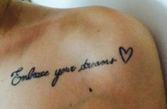 #tatuaggio #spalla  embrace your dreams