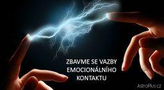 Zbavme se vazby emocionálního kontaktu   AstroPlus.cz