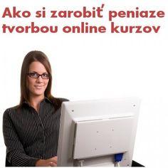 Ako si zarobiť na internete/How to make money on internet.