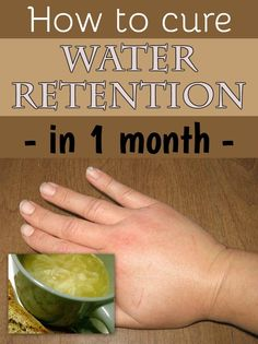How to cure water retention in 1 month (4 natural tricks) - JustBeautyTips.net