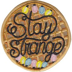 Stay Strange is a 9 cm embroidered patch with merrowed edge and iron-on backing. Made in Spain. Follow the iron on patch instructions below (click...